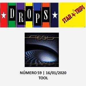 Drops Star Trips Edição nº 59 - 16.01.2020 - TOOL