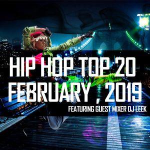 Hip Hop /Top 20/ Feb 2019/DJ Leek (BSE) Collaboration