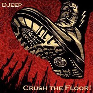 DJeep - Crush the Floor!