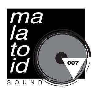 Malatoid Sound 007