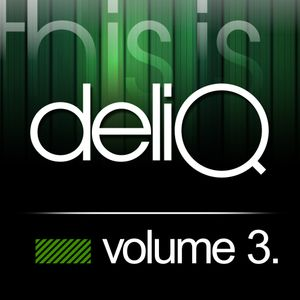 This is Deliq - Volume 3