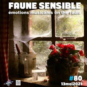 Faune Sensible#80 du 13 mai 2021