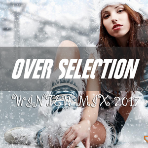 OverSelection - WINTER MIX 2017