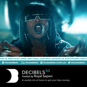 Royal Sapien presents Decibels - Episode 53