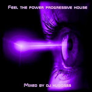 Feel the power progressive house mix