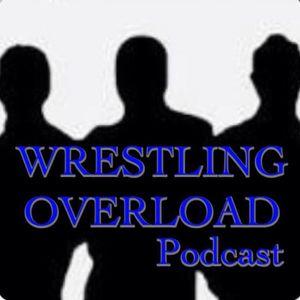 Wrestling Overload Podcast #1