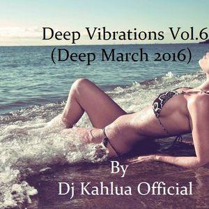 Dj Kahlua-Deep Vibrations Vol.6(Deep March 2016)