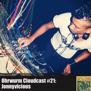 Ohrwurm Cloudcast #21: Jonnyvicious