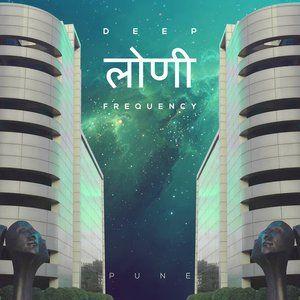 Deep Loni Frequency 16