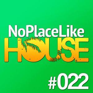 No Place Like House #022