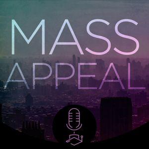 Mass Appeal #003