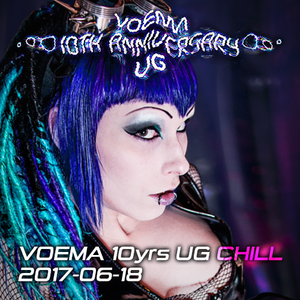 Voema 10 Years UG Chillset Live 2017-06-18