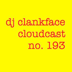 DJ CLANKFACE'S QUEUE-RATED MIXTAPE 193