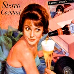 Stereo Cocktail