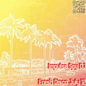 Fresh Disco (July 2012)