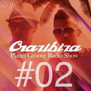 Crazibiza - Planet Groove Radio Show 002. (Live @ Cielo New York)