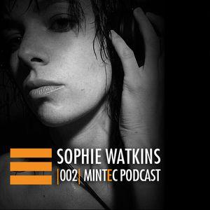 MINTEC Podcast 002 - Sophie Watkins