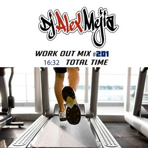Mejia's 25 min work out mix 201