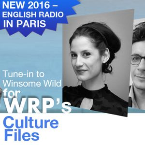 The Paris Culture Files with Winsome Wild - Episode 03