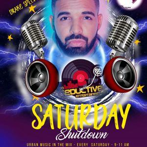 The Saturday Shutdown (DeJaVu Drake Mix) - Saturday 16th of January 2021 (Part Two)