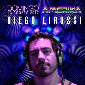 Diego Lirussi @ AMERIKA - Domingo 13 de Agosto 2017