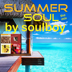 soulboy's summer soul mix -longplay*