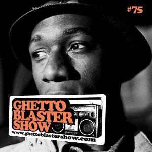 GHETTOBLASTERSHOW #75 (nov. 19/11)