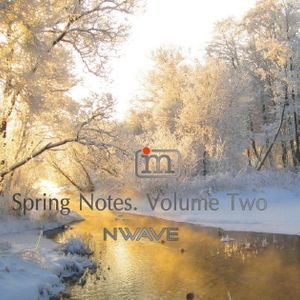 Nwave - Spring Notes. Volume 2 (08.03.2016)