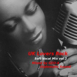 UK Lovers Rock - Soft Vocal Mix vol.2 -