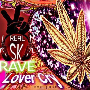 Lover Cry RAVE realSK