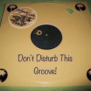 Don't Disturb This Groove! EP 4 3.18.17