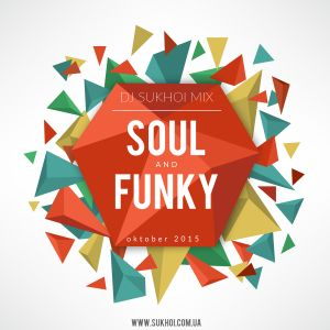 DJ SUKHOI - Soul and Funk 2015(Pre Concert Mix Live)