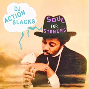 Soul for Stoners vol 1