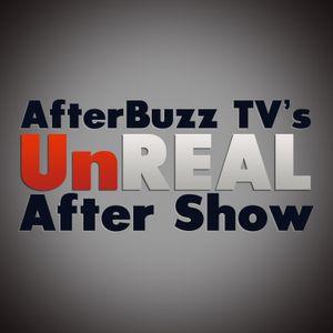 UnREAL S:2 | Ambush E:7 | AfterBuzz TV AfterShow