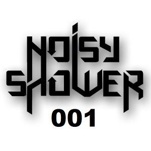 Noisy Shower - Show3r 001