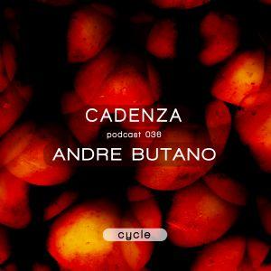 Cadenza Podcast 036 (Cycle) - Andre Butano