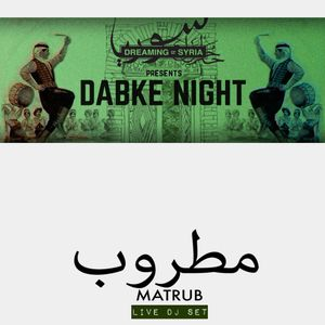 Matrub | Dabke Night