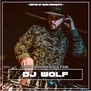 So-Cal Sessions Vol. 6 feat. DJ Wolf