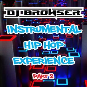 Dj Browser's Instrumental Hip Hop Experience part 2