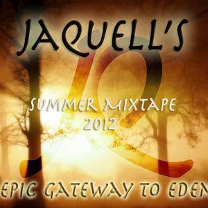 Jaquell's Epic Gateway To Eden