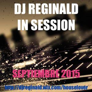 Dj Reginald - Session Septiembre 2015