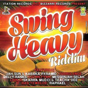 JAh FiYah - Swing Heavy Riddim Mix 2014