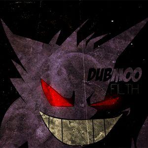 DUBMOO LiKES FILTH :)