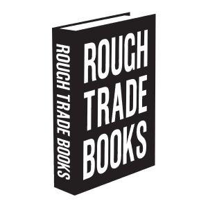 Rough Trade Books: Luke Turner & Eva Vermandel (25/11/2019)