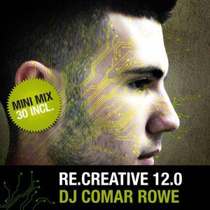 Comar Rowe (Mini Mix 30 Incl.)