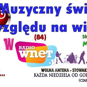 Muzyczny świat bez względu na wiek - w Radio WNET - 01-06-2014 - prowadzi Mariusz Bartosik