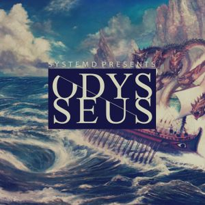 // ODYSSEUS \\ mixed by System-D