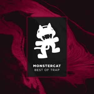 Monstercat - Best of Trap Mix