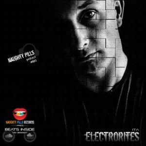 NAUGHTY PILLS Podcast #051 - ELECTRORITES