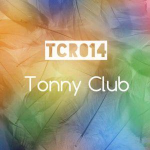 TCR # 014 TonnyClubRadio - # 014